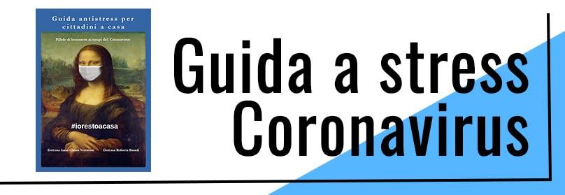 Coronavirus - Guida antistress per cittadini a casa